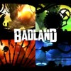 Badland – What a Game!